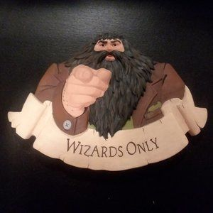 Harry Potter Hagrid Wizards Only Sign